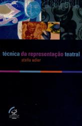 TECNICA DA REPRESENTACAO TEATRAL, A