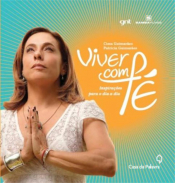 VIVER COM FE - INSPIRACOES PARA O DIA A DIA - 1ª