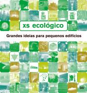 XS ECOLOGICO - GRANDES IDEIAS PARA PEQUENOS EDIFICIOS