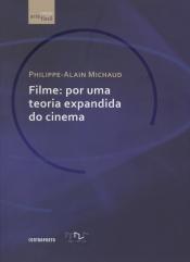 FILME - POR UMA TEORIA EXPANDIDA DO CINEMA