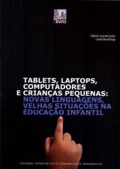 TABLETS, LAPTOPS, COMPUTADORES E CRIANÇAS PEQUENAS