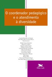 O COORDENADOR PEDAGÓGICO E O ATENDIMENTO À DIVERSIDADE - Vol. 7