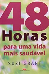 48 HORAS PARA UMA VIDA MAIS SAUDÁVEL