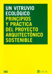 UN VITRUVIO ECOLOGICO - PRINCIPIOS Y PRACTICA DEL...