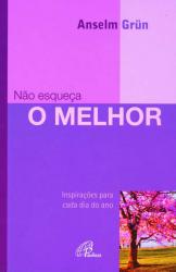 NAO ESQUECA O MELHOR