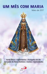 UM MÊS COM MARIA - MAIO DE 2017