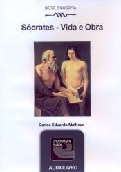 SOCRATES - VIDA E OBRA - AUDIOLIVRO - SERIE FILOSOFIA - 2ª