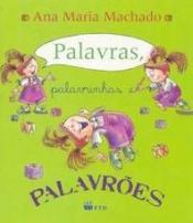 PALAVRAS, PALAVRINHAS E PALAVRÕES - ED.REN