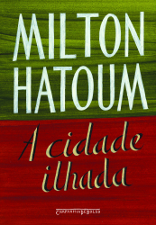 CIDADE ILHADA, A