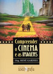 COMPREENDER O CINEMA E AS IMAGENS