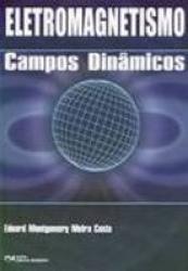 ELETROMAGNETISMO - CAMPOS DINAMICOS