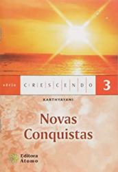 NOVAS CONQUISTAS - COL. SERIE CRESCENDO - 1