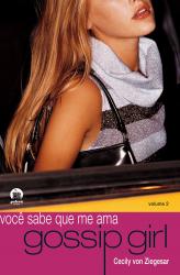 GOSSIP GIRL: VOCÊ SABE QUE ME AMA (VOL. 2) - Vol. 2