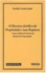 DISCURSO JURIDICO DA PROPRIEDADE E...