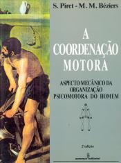 A COORDENAÇÃO MOTORA