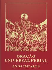 ORACÃO UNIVERSAL FERIAL - ANOS ÍMPARES