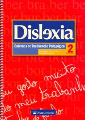 DISLEXIA 2 - CADERNOS DE REEDUCACAO PEDAGOGICA