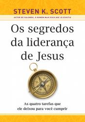 OS SEGREDOS DA LIDERANÇAS DE JESUS
