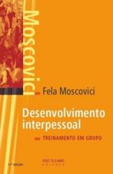 DESENVOLVIMENTO INTERPESSOAL - TREINAMENTO EM GRUPO