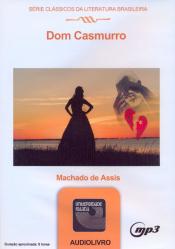 DOM CASMURRO - AUDIOLIVRO - SERIE CLASSICOS DA LITERATURA BRASILEIRA - 1