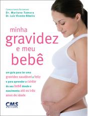 MINHA GRAVIDEZ E MEU BEBE