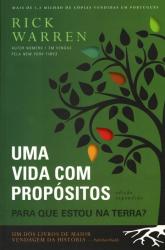 UMA VIDA COM PROPOSITOS - PARA QUE ESTOU NA TERRA