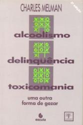 ALCOOLISMO DELINQUENCIA TOXICOMANIA