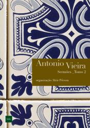 SERMOES - TOMO II - ANTONIO VIEIRA