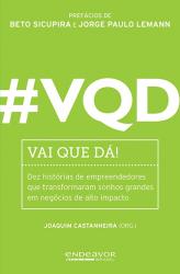 #VQD - VAI QUE DÁ!