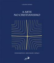 ARTE NO CRISTIANISMO, A