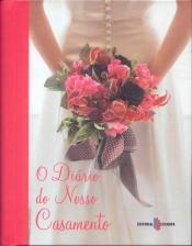 DIARIO DE NOSSO CASAMENTO, O