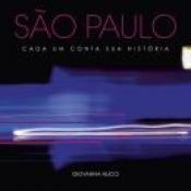 SAO PAULO CADA UM CONTA SUA HISTORIA