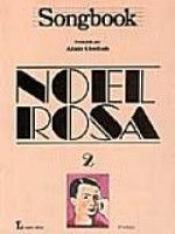 SONGBOOK - NOEL ROSA VOL 2