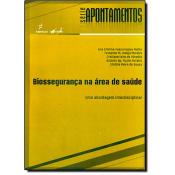 BIOSSEGURANCA NA AREA DE SAUDE: UMA ABORDAGEM INTERDISCIPLINAR