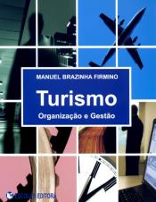 TURISMO: ORGANIZACAO E GESTAO - 1