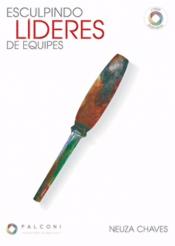 ESCULPINDO LIDERES DE EQUIPES