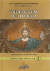 VADEMECUM DE LITÚRGIA - MAGISTÉRIO DOS BISPOS 3