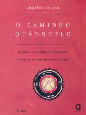 O CAMINHO QUÁDRUPLO