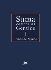 SUMA CONTRA OS GENTIOS - VOLUME 1 EDIÇÃO BILÍNGUE