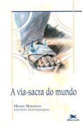 VIA SACRA DO MUNDO, A