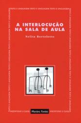 A INTERLOCUÇÃO NA SALA DE AULA