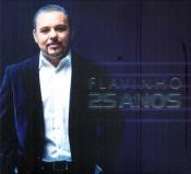 CD FLAVINHO 25 ANOS - 1ª