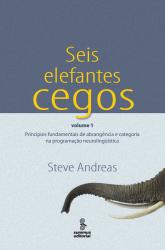 SEIS ELEFANTES CEGOS - VOL 1