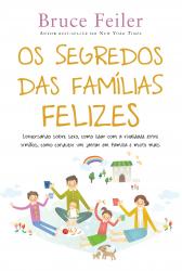 SEGREDO DAS FAMILIAS FELIZES, O