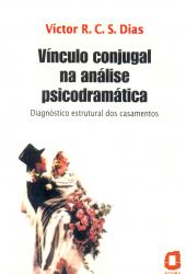 VÍNCULO CONJUGAL NA ANÁLISE PSICODRAMÁTICA