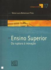 ENSINO SUPERIOR DA RUPTURA A INOVACAO
