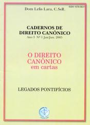 DIREITO CANONICO EM CARTAS, O - LEGADOS PONTIFICIOS