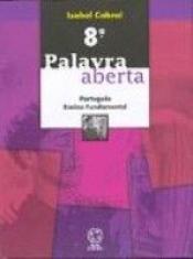 PORTUGUES PALAVRA ABERTA - 8ª SERIE