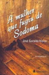 MULHER QUE FUGIU DE SODOMA, A