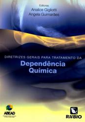 DIRETRIZES GERAIS PARA TRATAMENTO DA DEPENDENCIA...